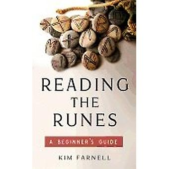 Reading The Runes: A Beginner ' 's Guide 9781571747693