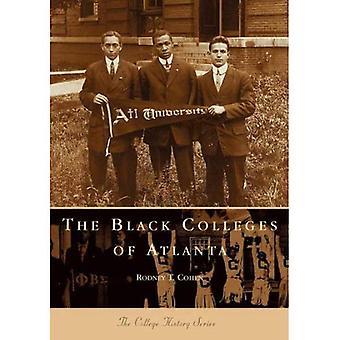The Black Colleges of Atlanta, Georgia (College History Series)