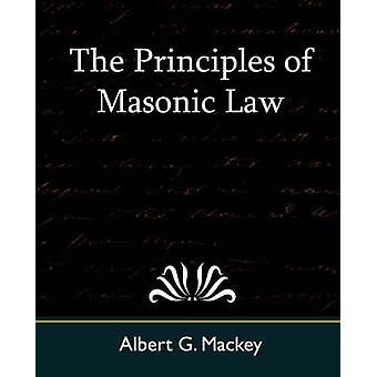 Die Freimaurer Rechtsgrundsätze von Mackey & Albert Gallatin