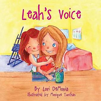 Leahs Voice by Demonia & Lori