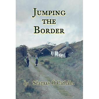 JUMPING THE BORDER by Cathin & Samas