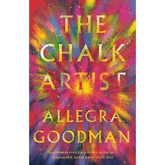 Chalk Artist by Allegra Goodman