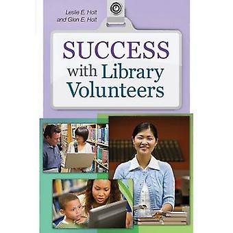Erfolg mit Bibliothek Freiwilligen von Leslie Edmonds Holt - Glen E. Holt