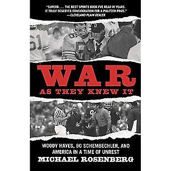 Guerra como lo sabían: Woody Hayes, Bo Schembechler y Estados Unidos en un tiempo de disturbios