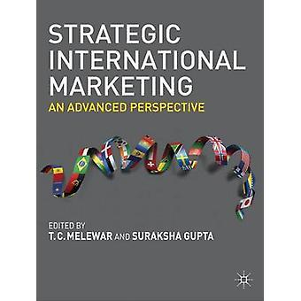 Strategic International Marketing by T C MelewarSuraksha Gupta