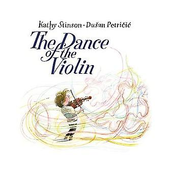 The Dance of the Violin by Kathy Stinson & Illustrated by Dusan Petricic