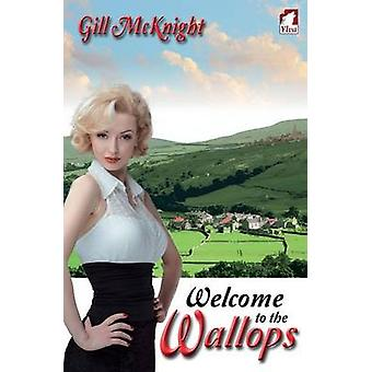 Welcome to the Wallops by McKnight & Gill