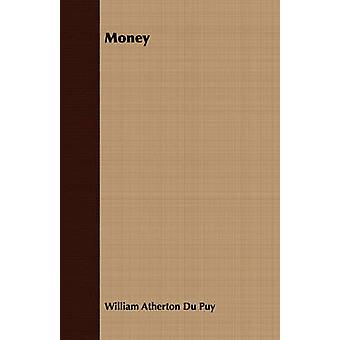 Money by Du Puy & William Atherton
