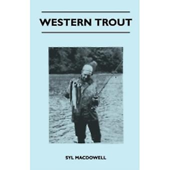 Western Trout by MacDowell & Syl