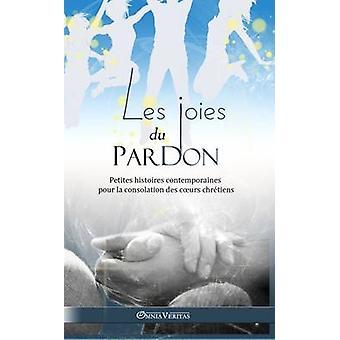 Les joies du pardon by Anonyme