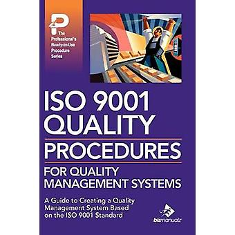 ISO 9001 Quality Procedures for Quality Management Systems by Frawley & Daniel J.