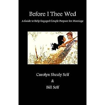 Before Thee I Wed by Self & Bill