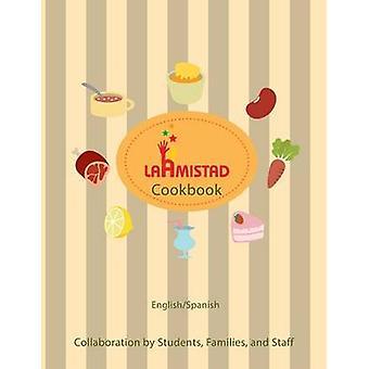 LaAmistad Cookbook by Organization & LaAmistad