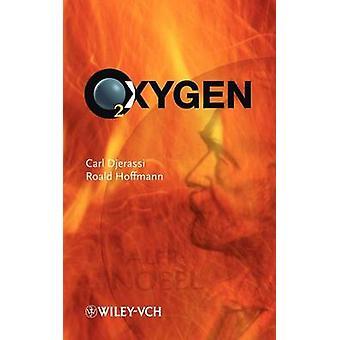 Oxygen Deutsche Ausgabe by Djerassi & Carl
