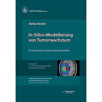 InSilicoModellierung von Tumorwachstum by Becker & Stefan