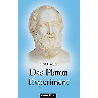 Das Platon Experiment by Ernst Human