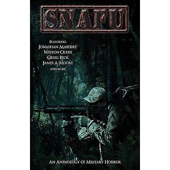 SNAFU An Anthology of Military Horror by Maberry & Jonathan