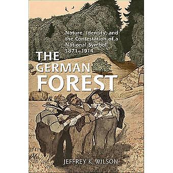 Tyska skog - natur - identitet- och bestridande av ett Nati