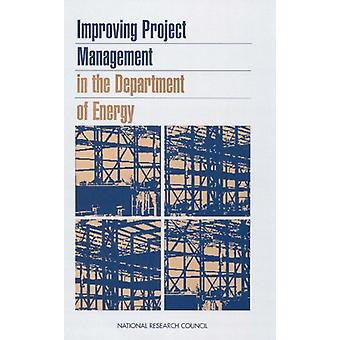Improving Project Management in the Department of Energy by Committee