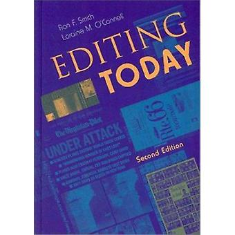 Editing Today (2nd Revised edition) by Ron F. Smith - Loraine M O'Con