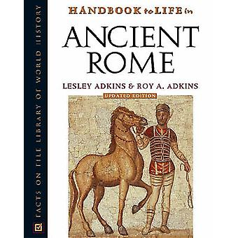 Handbok till livet i antikens Rom (Reviderad utgåva) av Lesley Adkins -