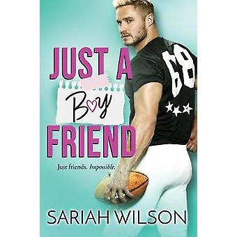 Just a Boyfriend by Sariah Wilson - 9781542094344 Book