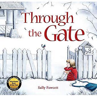 Through the Gate by Sally Fawcett - 9781925820096 Book