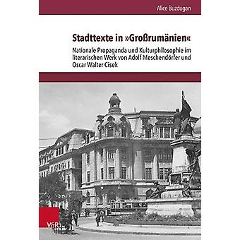 """Stadttexte in """"Grossrumanien"""" - Nationale Propaganda und Kul"""