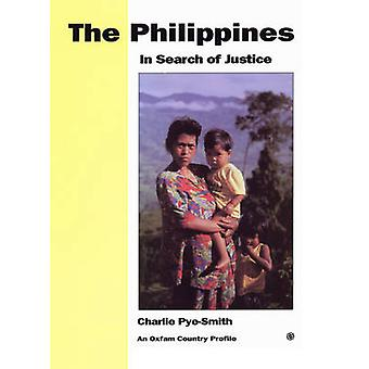 The Philippines - In Search of Justice by Charlie Pye-Smith - 97808559