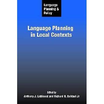 Språkplanering och policy - Språkplanering i lokala sammanhang genom att