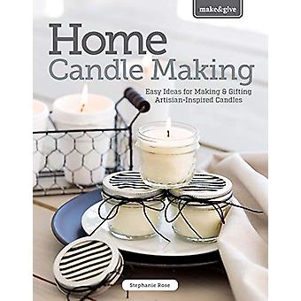 Home Candlemaking - Easy Ideas for Making Your Own Tapers - Jars - Tea