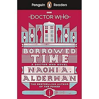 Penguin Readers Level 5: Doctor Who: Borrowed Time (Penguin Readers (graded readers))