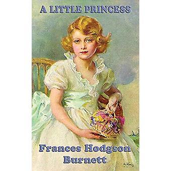 A Little Princess by Frances Hodgson Burnett - 9781515429890 Book