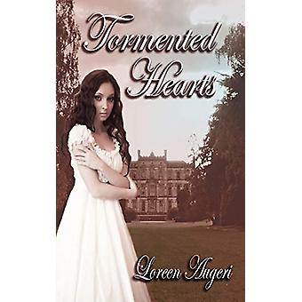 Tormented Hearts by Loreen Augeri - 9781601547361 Book