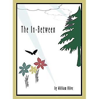 The In-Between by William Olive - 9781640792258 Book