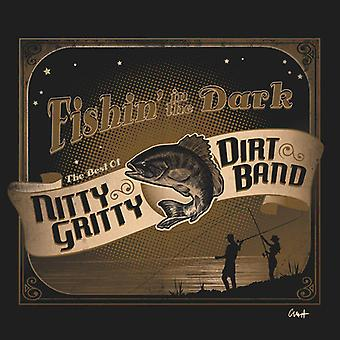 Nitty Gritty Dirt Band, the - Fishin in the Dark: The Best of the Nit [CD] USA import