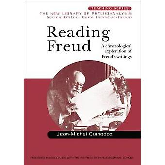 Freud lezen Een chronologische verkenning van Freuds geschriften Nieuwe bibliotheek voor psychoanalyse onderwijsreeks
