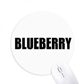 Blueberry Fruit Name Foods Round Non-slip Rubber Mousepad Game Office Mouse Pad