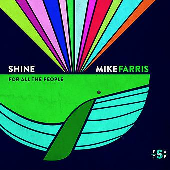 Mike Farris - Shine for All the People [CD] USA import