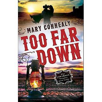 For langt ned av Mary Connealy - 9780764211836 bok