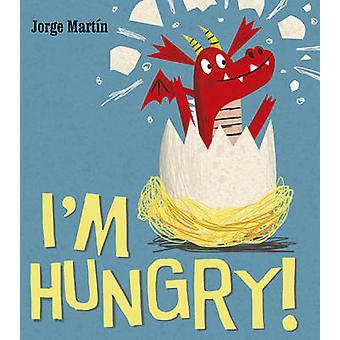 Ich bin hungrig von Jorge Martin - 9781780080994 Buch