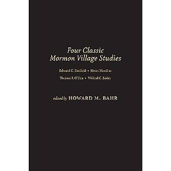 Four Classic Mormon Village Studies by Howard M. Bahr - 9781607813224