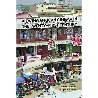 Bekijken van de Afrikaanse Cinema in de eenentwintigste eeuw door Vladimir Saul - Ra