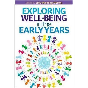 Découvrir le bien-être dans les premières années