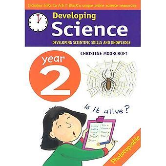 Rozwój nauki; Rok 2 rozwijanie umiejętności i wiedzy (Developings)