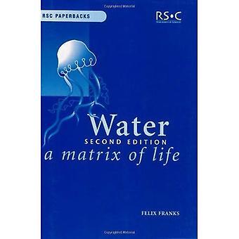 Vatten: En matris av liv (RSC pocketböcker)