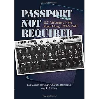 Passeport non requis: US bénévoles dans la Royal Navy, 1939-1941