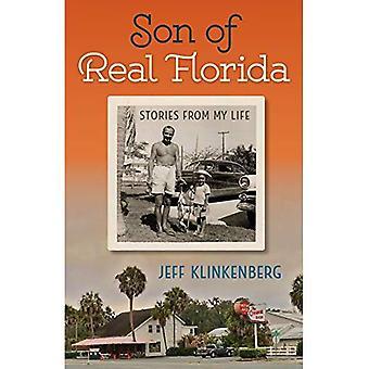 Son till verkliga Florida: berättelser från mitt liv