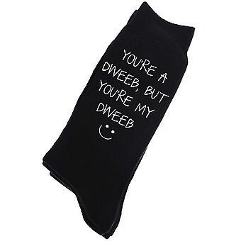 You're A Dweeb But You're My Dweeb Mens Black Calf Socks