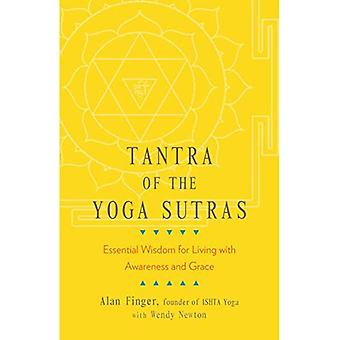 The Tantra of the Yoga Sutras